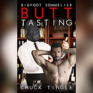 Bigfoot Sommelier Butt Tasting Audiobook