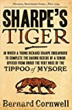 Bernard Cornwell Sharpe's Tiger: The Siege of Seringapatam, 1799 (The Sharpe Series, Book 1)