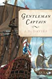 Gentleman Captain (Matthew Quinton Journals) by J.D. Davies