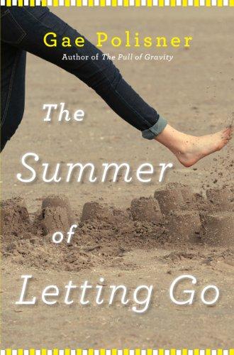 The Summer of Letting Go by Gae Polisner