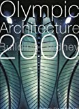 Olympic Architecture: Building Sydney 2000