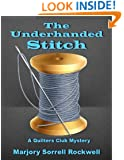 The Underhanded Stitch (A Quilters Club Mystery No. 1) (Quilters Club Mysteries)