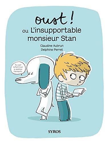 oust-ou-linsupportable-monsieur-stan