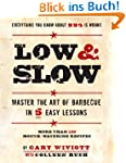 Low & Slow: Master the Art of Barbecu...