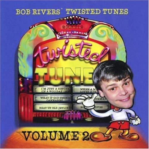 BOB RIVERS - Best of Twisted Tunes, Vol. 2 - Zortam Music