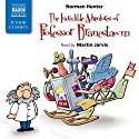 The Incredible Adventures of Professor Branestawm Audiobook by Norman Hunter Narrated by Martin Jarvis