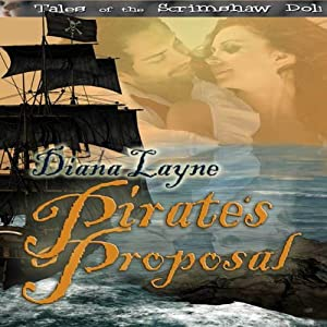 Pirate's Proposal: Tales of the Scrimshaw Doll | [Diana Layne]