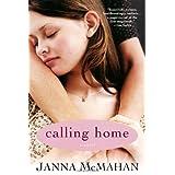 Calling Home ~ Janna McMahan