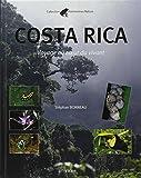 Costa Rica : Voyage au coeur du vivant
