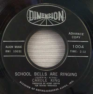 School Bells Are Ringing I Didn't Have Any Summer Romance (Vinyl 45 7) by Carole King
