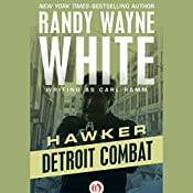Detroit Combat | Randy Wayne White writing as Carl Ramm
