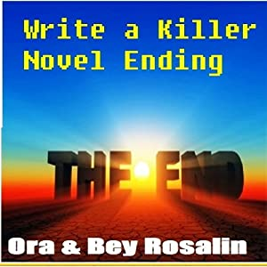 How to Write a Killer Novel Ending Audiobook