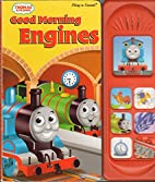 Good Morning Engines (Thomas & Friends /…
