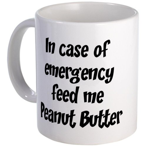 Feed me Peanut Butter Mug by CafePress