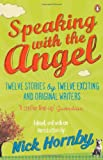 Speaking with the Angel (0241957249) by Hornby, Nick