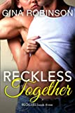 Reckless Together: A Contemporary New Adult College Romance (The Reckless Series Book 3)