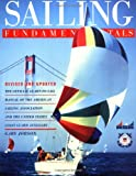 Sailing Fundamentals: The Official Learn-To-Sail Manual of the American Sailing Association and the United States Coast Guard Auxiliary