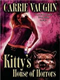 img - for Kitty's House of Horrors (Kitty Norville, Book 7) book / textbook / text book