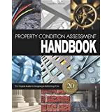 Property Condition Assessment Handbook: Updated 20th Anniversary Edition