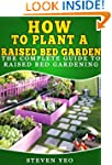 How To Plant A Raised Bed Garden: The...