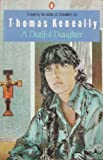 A Dutiful Daughter (0140033912) by Keneally, Thomas