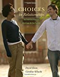 img - for Choices in Relationships: An Introduction to Marriage and the Family book / textbook / text book