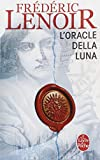 L'Oracle della Luna : Le tragique et lumineux destin de Giovanni Tratore