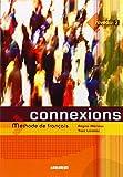 img - for Connexions: Livre de l'eleve Niveau 2: Methode De Francais (French Edition) book / textbook / text book