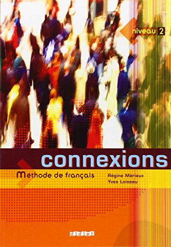 Connexions : Method de Francais : Niveau 1 (French Edition)