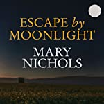 Escape by Moonlight | Mary Nichols