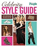 Teen People: Celebrity Style Guide [Paperback]