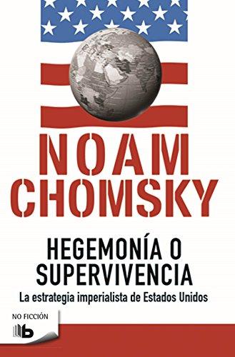 Hegemonía O Supervivencia (B DE BOLSILLO)