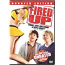 Fired Up (Unrated Version)