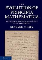 The Evolution of Principia Mathematica, 2nd Edition Front Cover