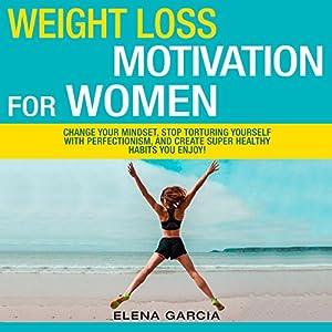 Weight Loss Motivation for Women! Audiobook