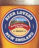 Beer Lovers New England (Beer Lovers Series)