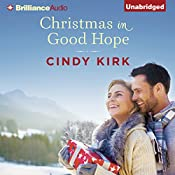 Christmas in Good Hope: A Good Hope Novel, Book 1 | Cindy Kirk
