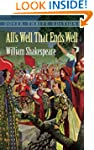 All's Well That Ends Well (Dover Thri...