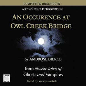a rose for emily and an occurance at owl clerk bridge Literature: an introduction to reading and writing ambrose bierce an occurrence at owl creek bridge plot in william faulkner's a rose for emily.