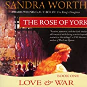 The Rose of York: Love and War | [Sandra Worth]