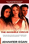 The Invisible Circus: A Novel
