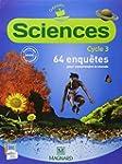 Sciences Cycle 3 : 64 enqu�tes pour c...