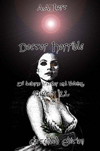 Doctor Horrible  Til læberne brænder anal blødning, oralsex og jizz Extended Edition