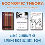 Economic Theory: Master the Basics to Sound Like a Big Shot | Bruno S. Frey,Alois Stutzer,Diane Coyle,George A. Akerlof,Robert J. Shiller