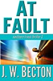 img - for At Fault: Southern Fraud Thriller 3 book / textbook / text book