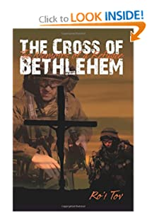 The Cross of Bethlehem: The Memoirs of a Refugee Ro'i Tov and Corinne Lynch