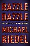 Razzle Dazzle: The Story of Broadway