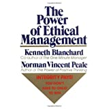 The Power of Ethical Management ~ Norman Vincent Peale