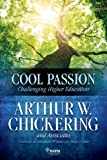img - for Cool Passion: Challenging Higher Education book / textbook / text book