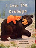img - for I Love You, Grandpa book / textbook / text book